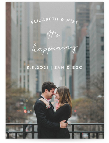 This is a landscape, portrait simple and minimalist, white Save the Dates by Anna Elder called It's Happening with Standard printing on Smooth Signature in Petite Flat Card format. A full bleed photo with a straight and forward message.