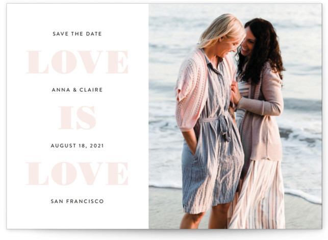 This is a bold and typographic, same sex marriage, pink Save the Dates by Susan Asbill called Love is Love with Standard printing on Smooth Signature in Petite Flat Card format. An inclusive save the date.