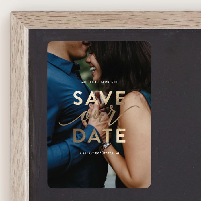 """""""Our Script"""" - Foil-pressed Save The Date Magnets in Golden by Genna Blackburn."""