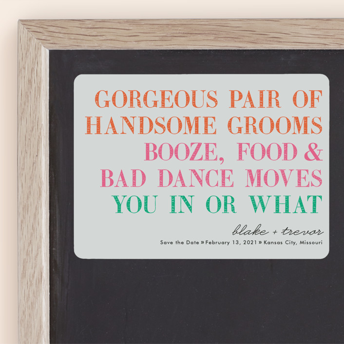 """""""You In Or What (Two Grooms)"""" - Whimsical & Funny Save The Date Magnets in Bright Pink by hi-lighter inc.."""