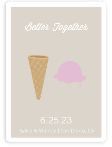 This is a portrait whimsical, beige Save the Dates by Grace Cobb called Better Together with Standard printing on Magnet Paper in Magnet Flat Card format. This is a quirky and whimsical save the date announcement that features ice cream ...