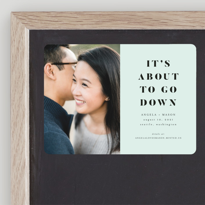"""""""About To Go Down"""" - Save The Date Magnets in Mint by Stephanie Given."""