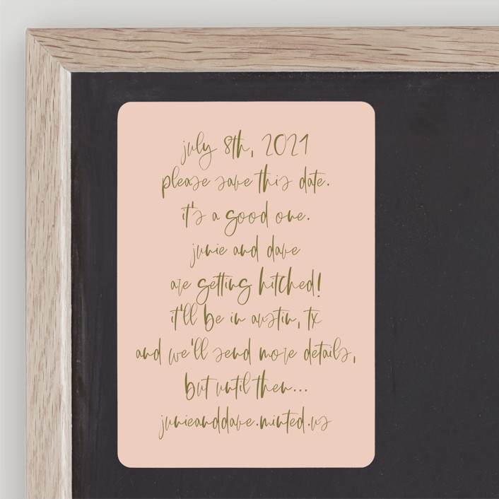 """""""It's a Good One"""" - Save The Date Magnets in Blush by Annie Montgomery."""