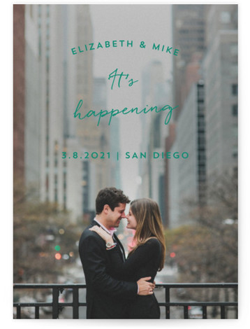 This is a landscape, portrait simple and minimalist, green Save the Dates by Anna Elder called It's Happening with Standard printing on Signature in Postcard Flat Card format. A full bleed photo with a straight and forward message.