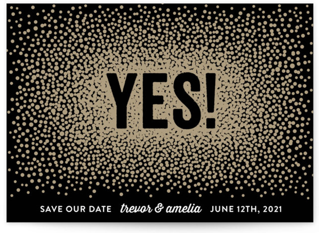 This is a landscape bold and typographic, black Save the Dates by Hooray Creative called Glittering Yes! with Standard printing on Signature in Postcard Flat Card format. One word says it all in this gold, ombre confetti design.