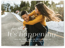 This is a white save the date by Lori Wemple called finally! with standard printing on pearlescent in standard.