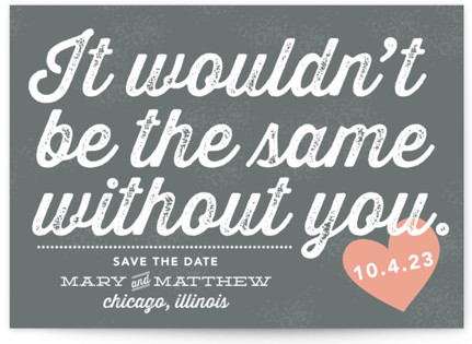photo of Without You Save The Date Cards
