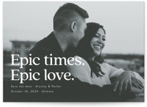 This is a white save the date by Jackie Crawford called Epic with standard printing on smooth signature in standard.