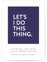This is a blue save the date by Ellis called Let's I Do This Thing with standard printing on signature in standard.