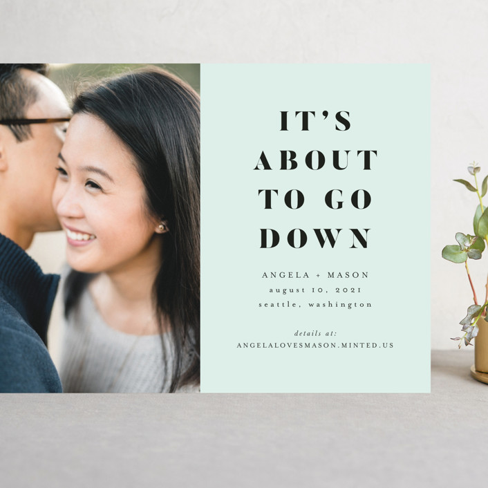 """""""About To Go Down"""" - Grand Save The Date Cards in Mint by Stephanie Given."""