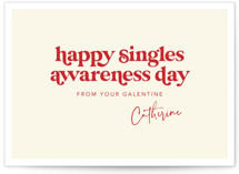 This is a beige valentines day by Caitlin Considine called Happy Singles Awareness with standard printing on signature in standard.