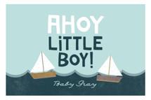 Ahoy Little Boy by Ashley Hegarty